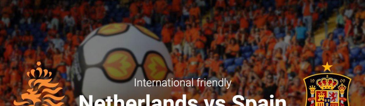 Międzynarodowe towarzyskie: Holandia-Hiszpania już od 1112 zł! (przelot+bilet na mecz+nocleg)